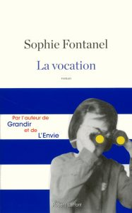 Sophie Fontanel la vocation